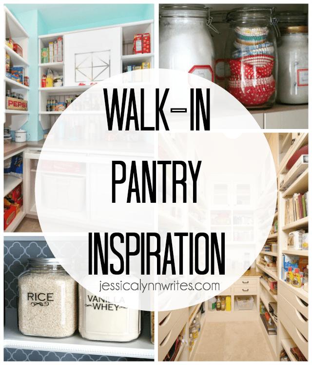 Our Walkin Pantry Inspiration Jessica Lynn Writes